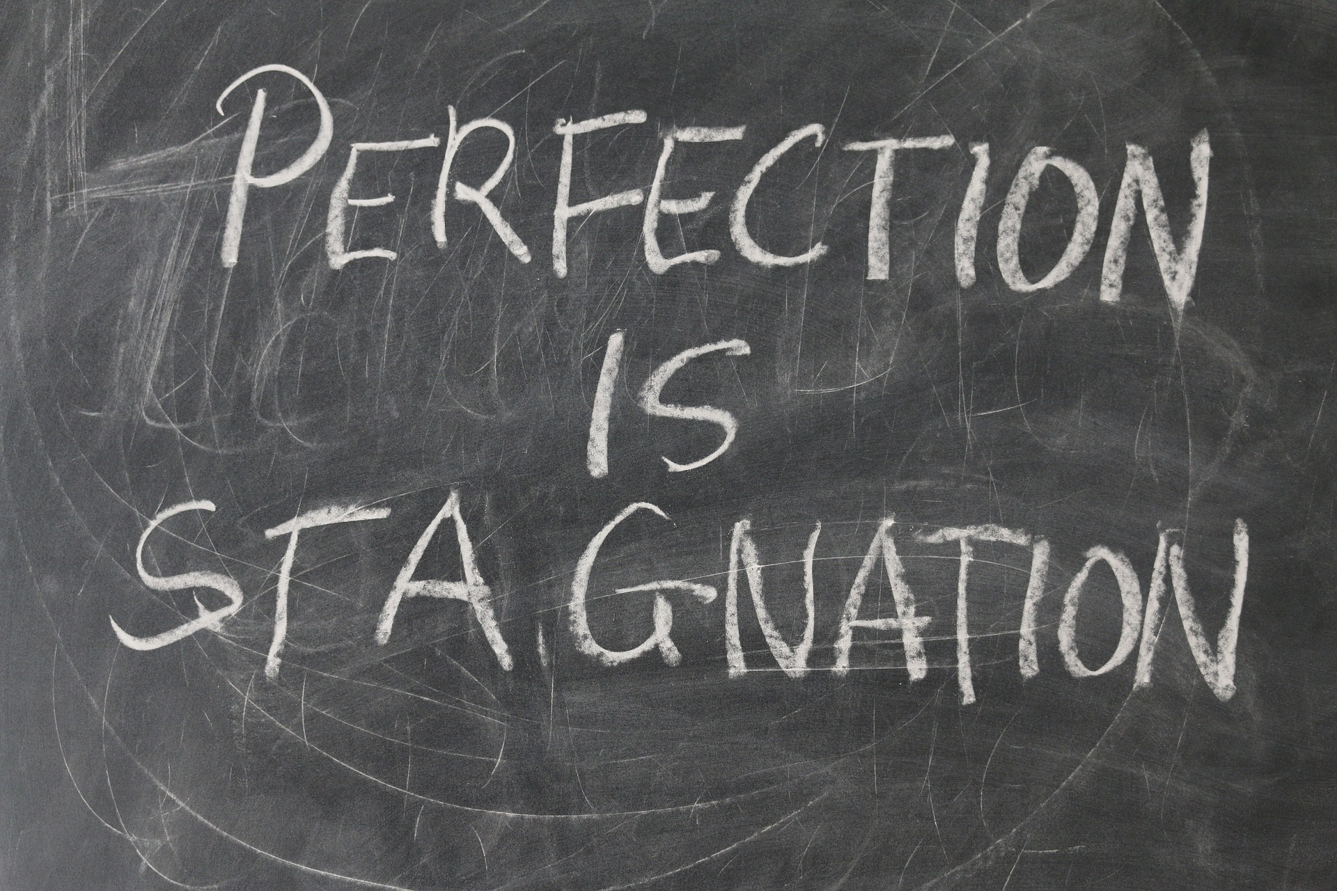 Developers who aim to be perfectionist become stagnated